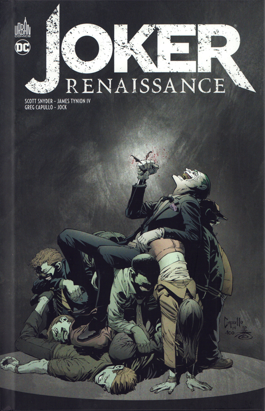 Joker Renaissance, comics chez Urban Comics de Tynion IV, Snyder, Capullo, McCrea, Jones, Jock, Kieth, Antonio, Nguyen, Nolan, Pattison, FCO Plascencia, McCaig, Madsen, Baron, Filardi, Wright
