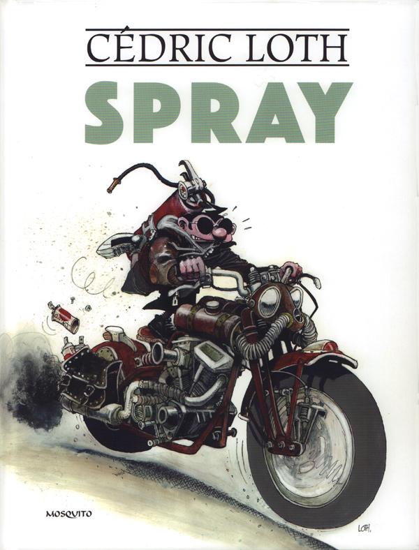 Spray, bd chez Mosquito de Loth
