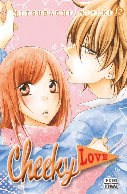 Cheeky love T12, manga chez Delcourt Tonkam de Mitsubachi