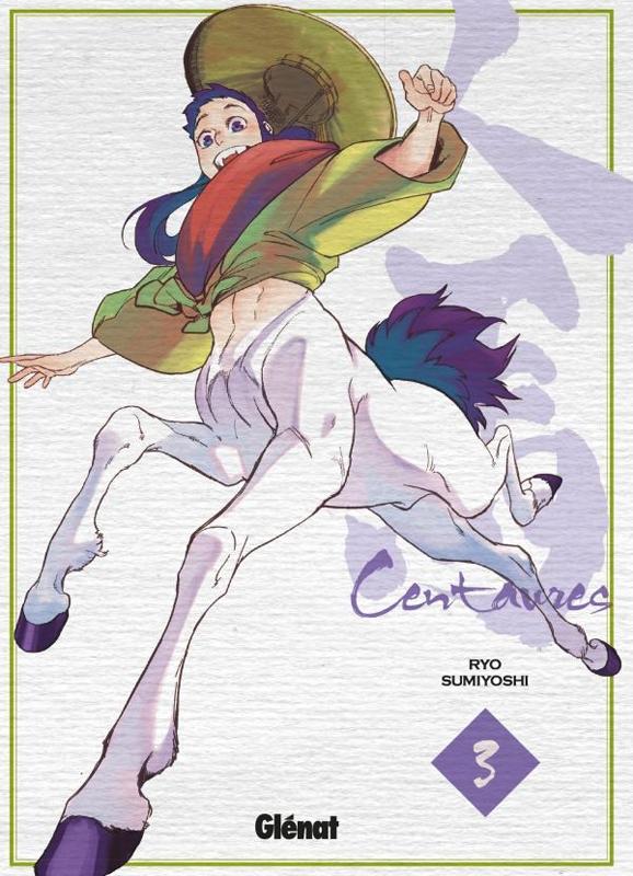 Centaures T3, manga chez Glénat de Sumiyoshi