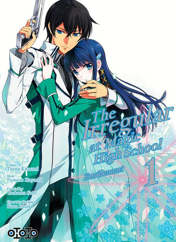 The irregular at magic high school T1, manga chez Ototo de Hayashi, Sato, Kitaumi