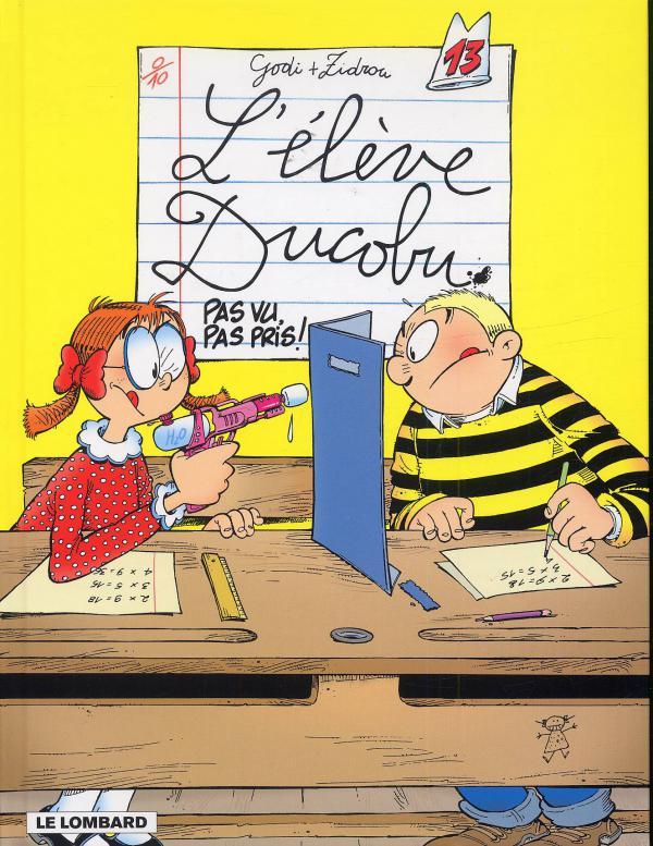 L'élève Ducobu T13 : Pas vu, pas pris ! (0), bd chez Le Lombard de Zidrou, Godi, Godi