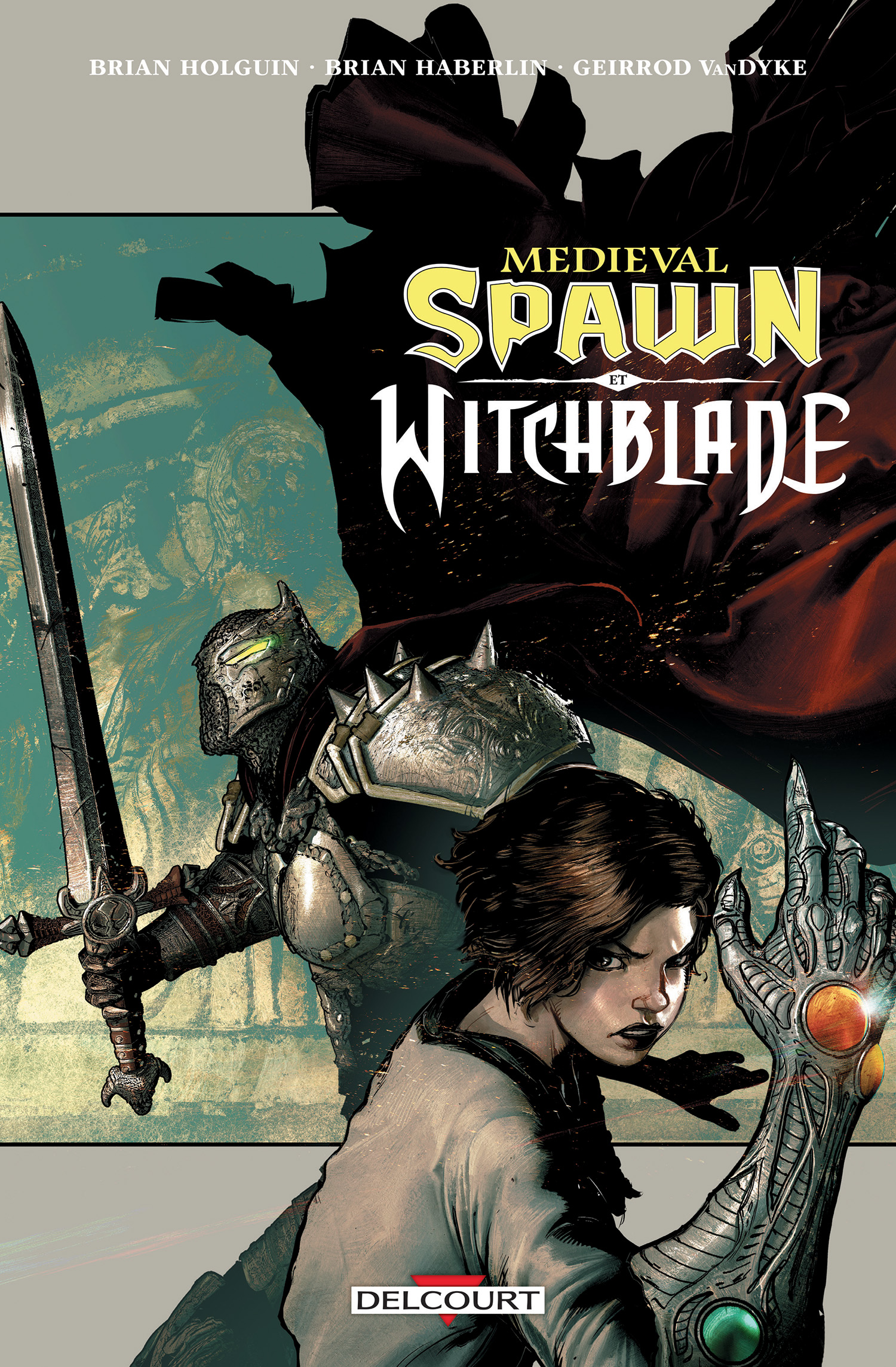 Medieval Spawn et Witchblade, comics chez Delcourt de Holguin, Haberlin, Van Dyke