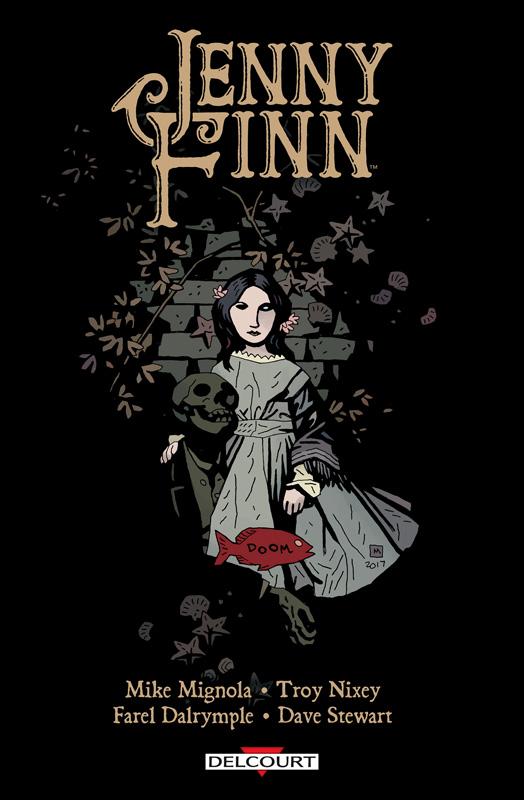 Jenny Finn, comics chez Delcourt de Mignola, Nixey, Dalrymple, Stewart