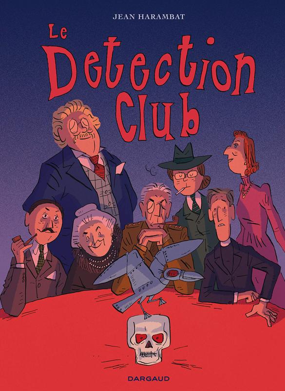 Le Detection club, bd chez Dargaud de Harambat, Rouger
