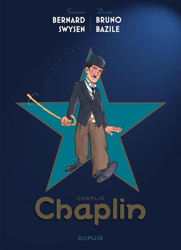 Les Etoiles de l'Histoire T1 : Charlie Chaplin (0), bd chez Dupuis de Swysen, Bazile
