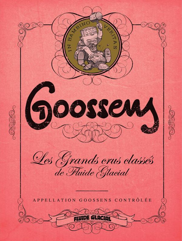 Les Grands crus classés de Fluide Glacial T3 : Goosens (0), bd chez Fluide Glacial de Goossens