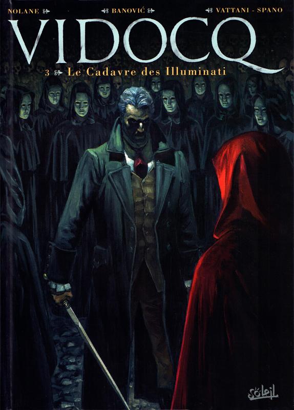 Vidocq T3 : Le Cadavre des Illuminati (0), bd chez Soleil de Richard D.Nolane, Banovic, Vattani