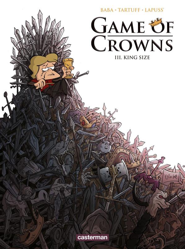 Game of crowns T3 : King size (0), bd chez Casterman de Lapuss', Tartuff, Baba