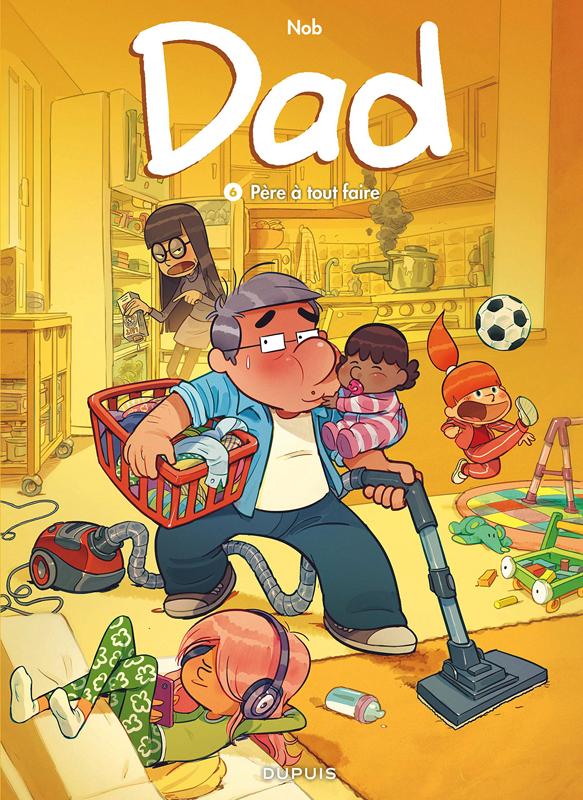 Dad T6 : Père à tout faire (0), bd chez Dupuis de Nob