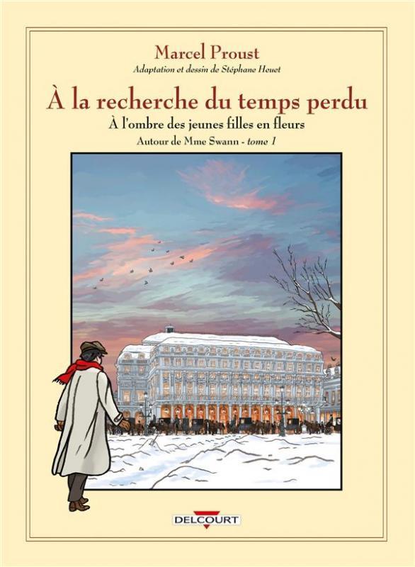 À la recherche du temps perdu T7 : Autour de Madame Swann (0), bd chez Delcourt de Heuet