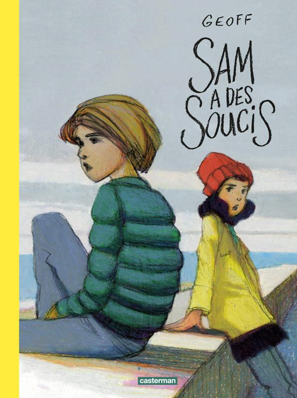 Sam a des soucis, bd chez Casterman de Geoff