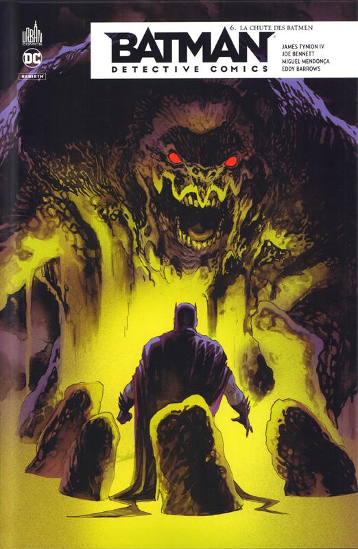 Batman Detective Comics T6 : La chute des Batmen  (0), comics chez Urban Comics de Tynion IV, Briones, Mendonca, Eddy Barrows, Merino, Benett, Lucas, Passalaqua, Wright, Albuquerque