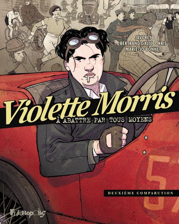 Violette Morris T2 : Deuxième comparution (0), bd chez Futuropolis de Kris, Galic, Rey