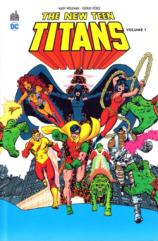 Teen Titans, comics chez Urban Comics de Wolfman, Perez, Swan, Drake, Roy, Serpe, Giordano