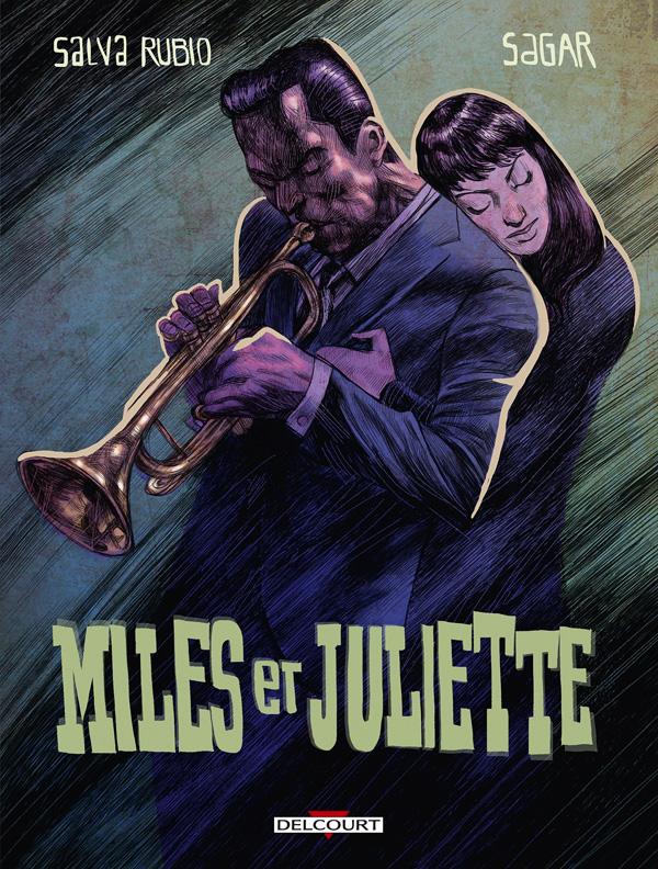 Miles et Juliette, bd chez Delcourt de Rubio, Sagar