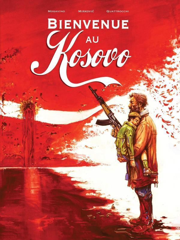 Bienvenue au Kosovo, bd chez Editions du Rocher de Mogavino, Quattrocchi, Rio, Bevacqua