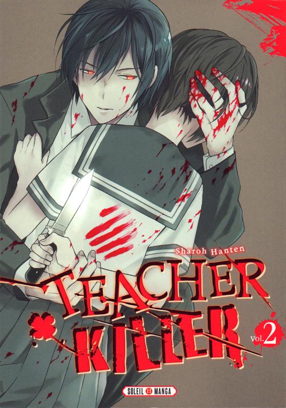 Teacher killer T2, manga chez Soleil de Hanten