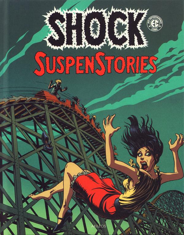 Shock Suspenstories T3, comics chez Akileos de Wessler, Gaines, Oleck, Feldstein, Binder, Kamen, Ingels, Davis, Orlando, Krigstein, Wood, Evans, Frazetta, Crandall, Riff Reb's