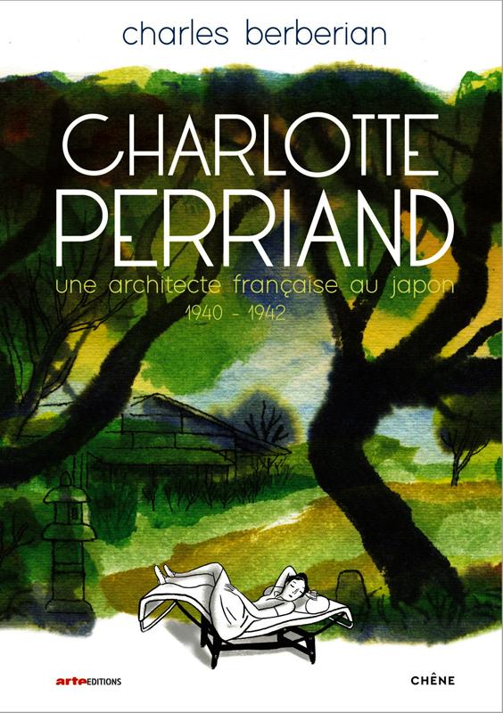 Charlotte Perriand : Une architecte française au Japon (0), bd chez Chêne de Berberian