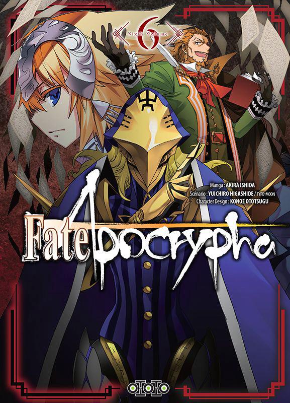 Fate/apocrypha  T6, manga chez Ototo de Higashide, Ishida