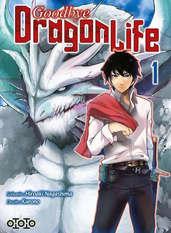 Goodbye, dragon life T1, manga chez Ototo de Nagashima, Kurono