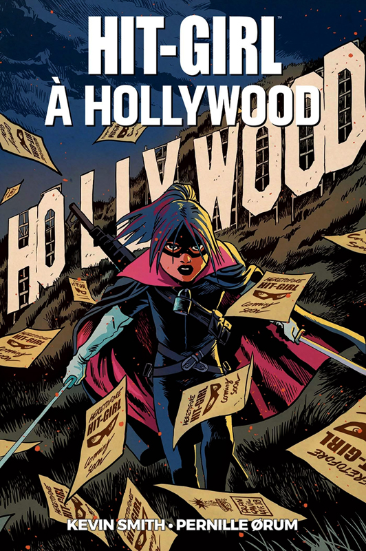 Hit-Girl : Hit Girl à Hollywood (0), comics chez Panini Comics de Smith, Orum, Gho