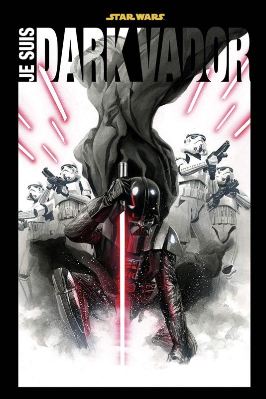 Je suis Dark Vador, comics chez Panini Comics de Aaron, Eliopoulos, Gillen, Pack, Soule, Wendig, Bachs, Camuncoli, Larroca, Deodato Jr, Yu, Kirk, Fiumara, Ross