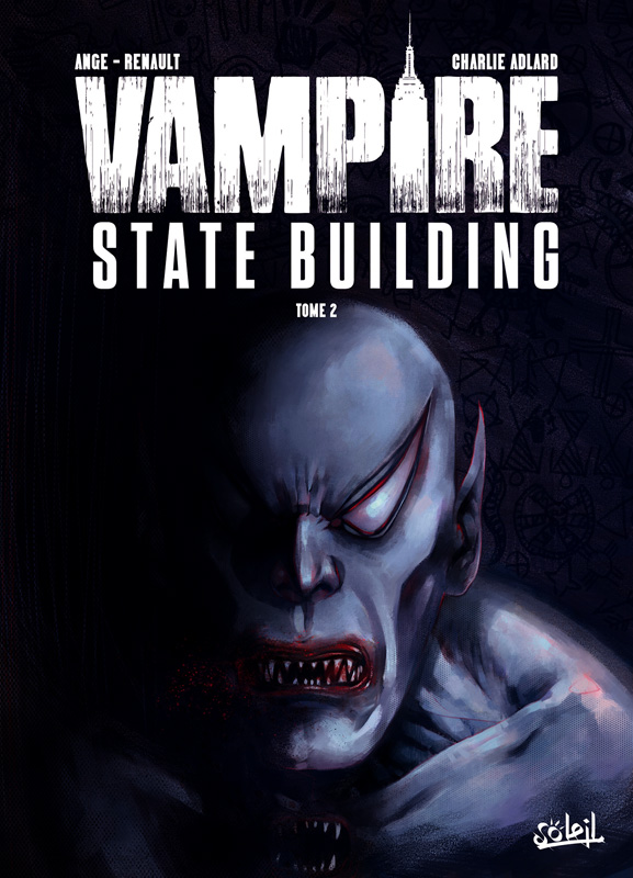 Vampire State Building T2, bd chez Soleil de Ange, Renault, Adlard, Gérard