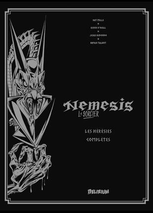 Nemesis le Sorcier T1 : Les hérésies complètes (0), comics chez Delirium de Mills, Talbot, O'Neill, Redondo