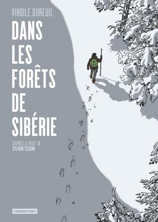 Dans les forêts de Sibérie, bd chez Casterman de Tesson, Dureuil