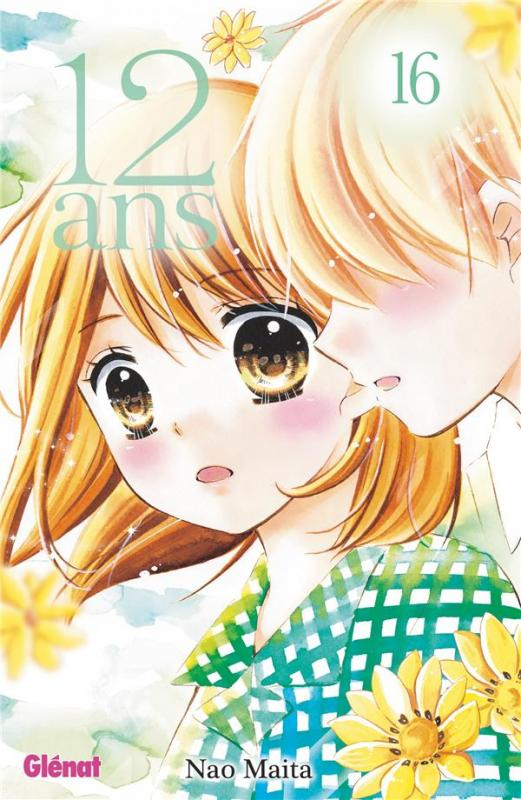 12 ans T16, manga chez Glénat de Maita