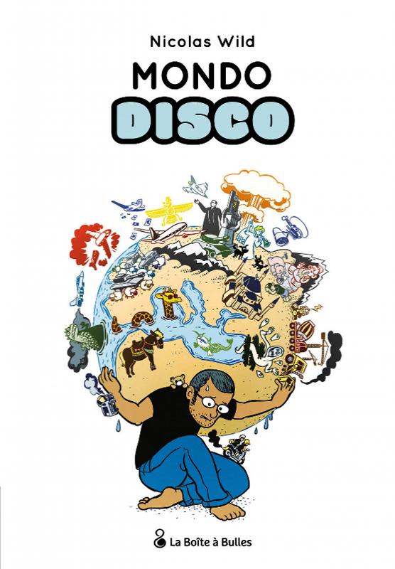 Mondo Disco, bd chez La boîte à bulles de Wild