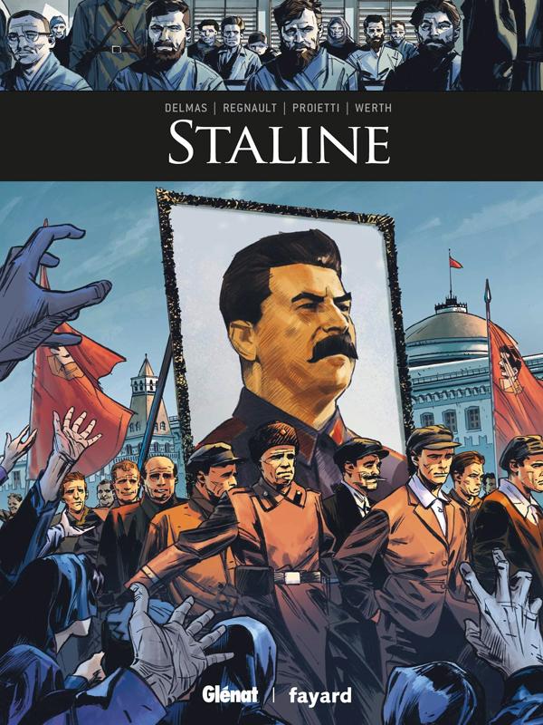 Staline, bd chez Glénat de Delmas, Proietti, Régnault, Arancia