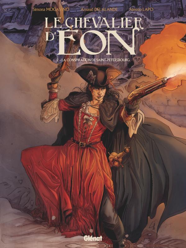 Le Chevalier d'Eon (Mogavino) T2 : La Conspiration de Saint-Pétersbourg (0), bd chez Glénat de Mogavino, Delalande, Lapo