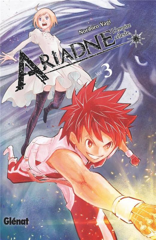 Ariadne l'empire céleste T3, manga chez Glénat de Yagi
