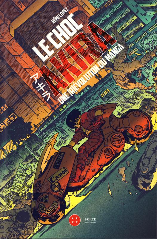 Le choc Akira : Une [r]évolution du manga (0), manga chez Third Editions de Lopez, Blacky
