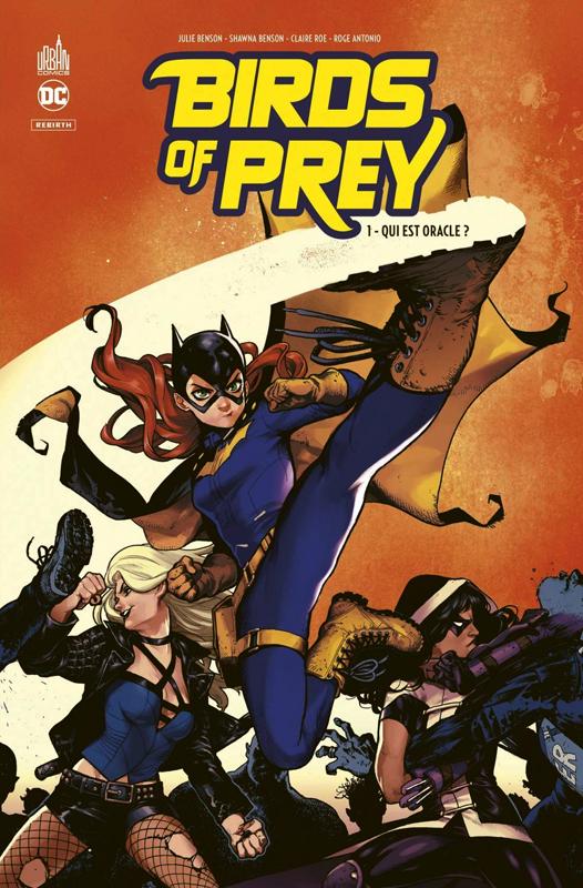 Birds of prey rebirth T1 : Qui est Oracle?  (0), comics chez Urban Comics de Benson, Benson, Antonio, Roe, Passalaqua, Hi-fi colour, Shirahama