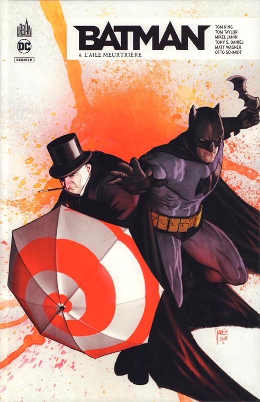 Batman Rebirth T9 : L'aile meurtrière (0), comics chez Urban Comics de Taylor, King, Buckingham, Schmidt, Daniel, Fornès, Wagner, Janin, Bellaire, Morey