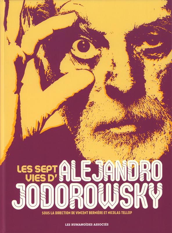 Sept vies d'Alejandro Jodorowsky, bd chez Les Humanoïdes Associés de Jodorowsky