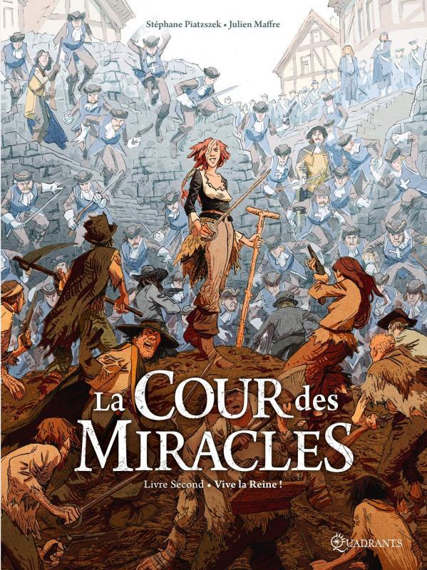 La Cour des miracles T2 : Vive la reine ! (0), bd chez Soleil de Piatzszek, Maffre, Durandelle