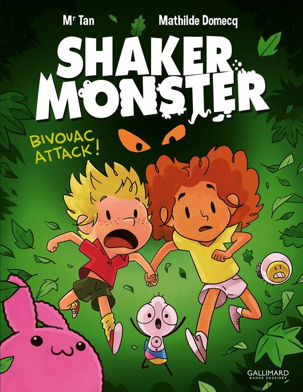 Shaker Monster T4 : Bivouac Attack (0), bd chez Gallimard de Mr Tan, Domecq