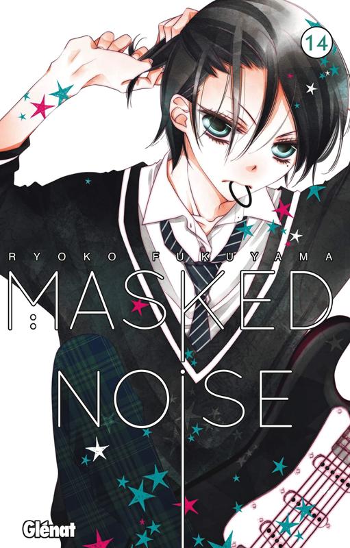 Masked noise T14, manga chez Glénat de Fukuyama