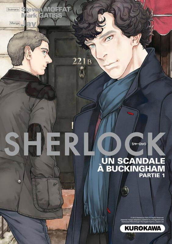 Sherlock T4 : Un scandale à Buckingham, partie 1 (0), manga chez Kurokawa de Gattis, Moffat, Jay