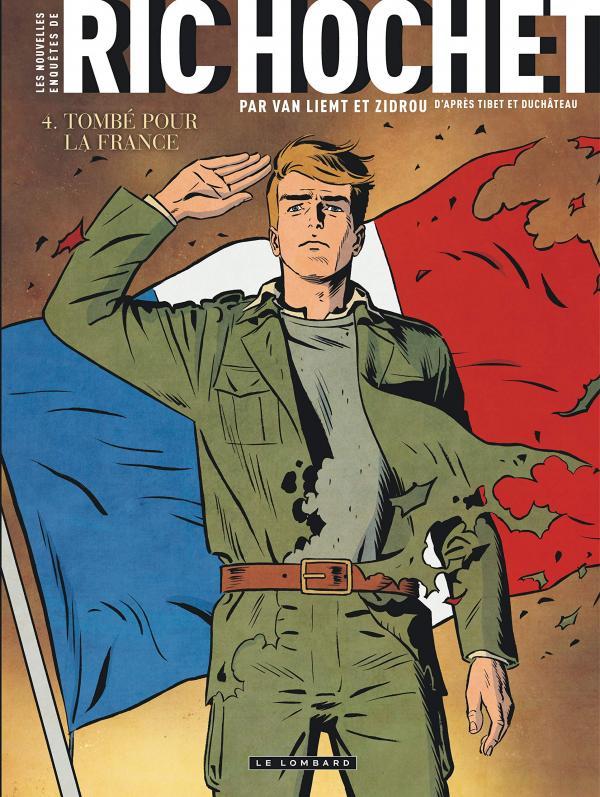 Les Nouvelles enquêtes de Ric Hochet T4 : Tombé pour la France (0), bd chez Le Lombard de Zidrou, Van Liemt, Cerminaro