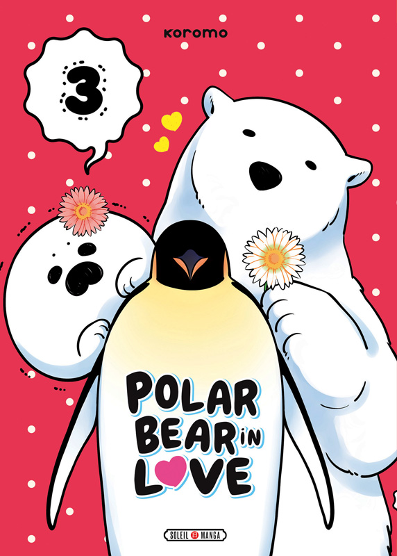 Polar bear in love T3, manga chez Soleil de Koromo
