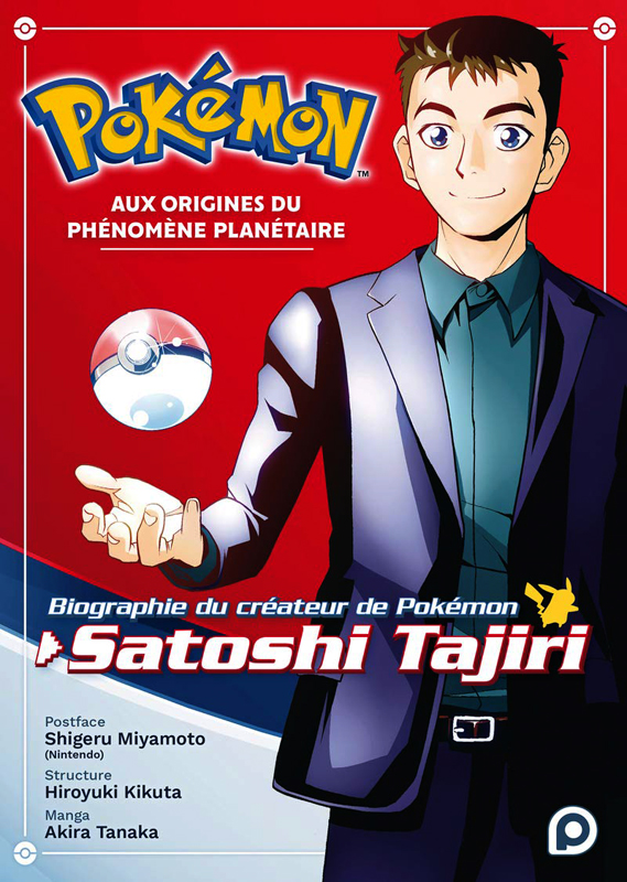 Pokémon - Aux origines du phénomène planétaire : Biographie du créateur de Pokémon Satoshi Tajiri (0), manga chez Kurokawa de Tajiri