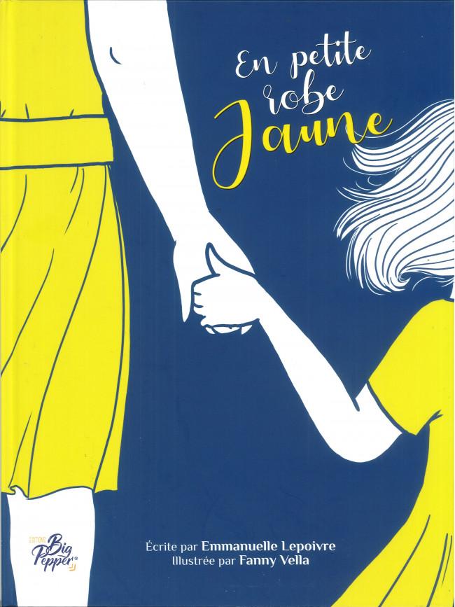 En petite robe jaune, bd chez Big Pepper de Lepoivre, Vella