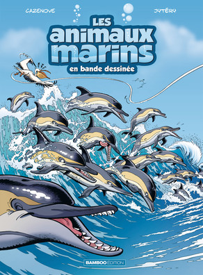 Les Animaux marins T5, bd chez Bamboo de Cazenove, Jytery, Amouriq, Mirabelle