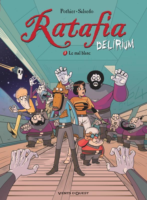 Ratafia Delirium T1 : Le mal blanc (0), bd chez Vents d'Ouest de Pothier, Salsedo, Lauprêtre